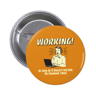 Working: Cut into Facebook Time 6 Cm Round Badge