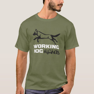 WORKING DOG K9 PB MALINOIS T-Shirt