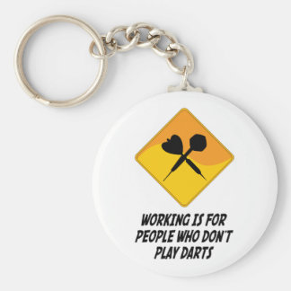 Working Is For People Who Don't Play Darts Basic Round Button Key Ring