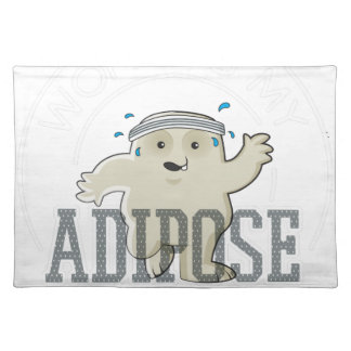 Working My Adipose Off - Exercise, Working Out Placemat