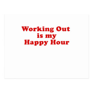 Working Out is my Happy Hour Postcard