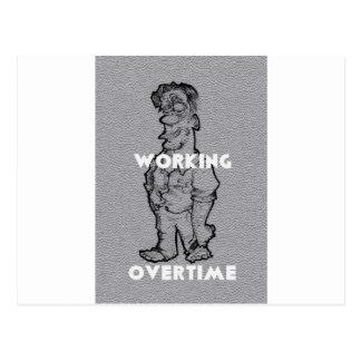 Working Overtime Postcard