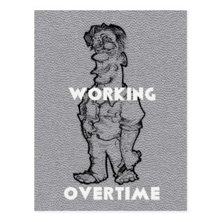 Working Overtime Postcard