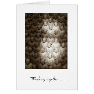 """Working together.... Greeting Card"