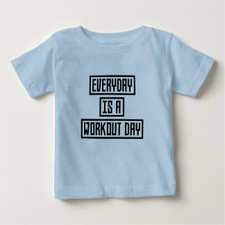 Workout Day fitness Z2y22 Baby T-Shirt