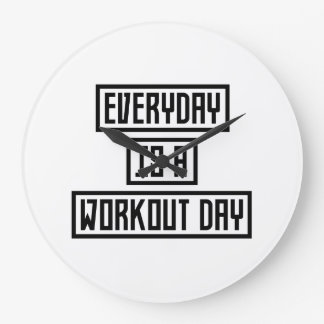 Workout Day fitness Z2y22 Large Clock