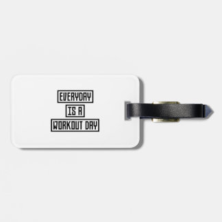 Workout Day fitness Z2y22 Luggage Tag