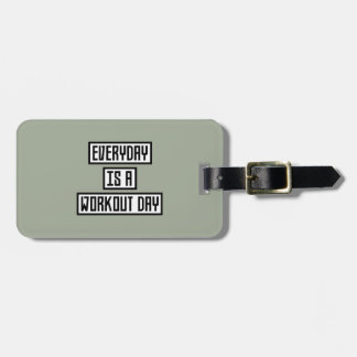 Workout Day fitness Zx41w Luggage Tag