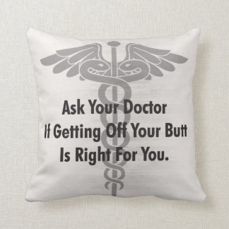 Workout Fitness Motivation - Ask Your Doctor Cushion