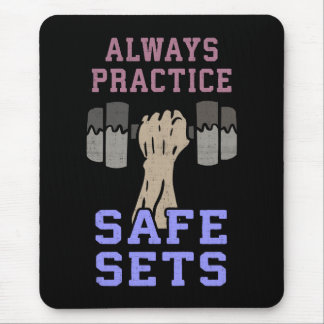 Workout Humor - Practice Safe Sets - Novelty Gym Mouse Pad