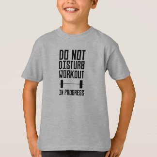 Workout in Progress  Zzu78 T-Shirt