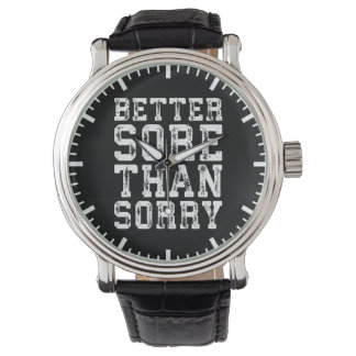 Workout Inspiration - Better Sore Than Sorry - Gym Watch