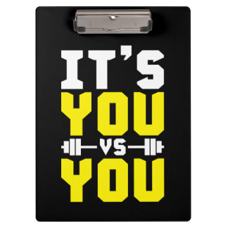 Workout Inspiration - It's You vs You - Gym Clipboard