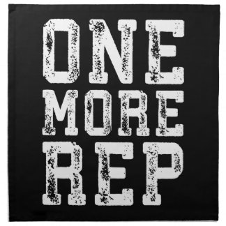 Workout Inspiration - One More Rep - Motivational Napkin