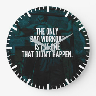 Workout Inspirational Words - Bad Workout Large Clock