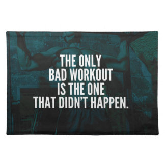 Workout Inspirational Words - Bad Workout Placemat