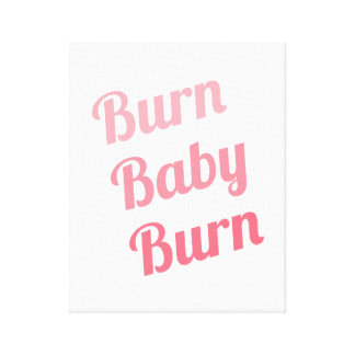 Workout Inspiring Quote Burn Baby White Gallery Wrap Canvas