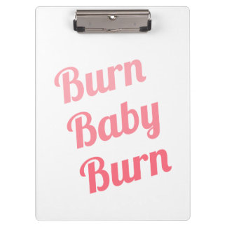 Workout Inspiring Quote Burn Baby White Clipboards
