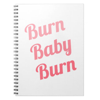 Workout Inspiring Quote Burn Baby White Spiral Notebook