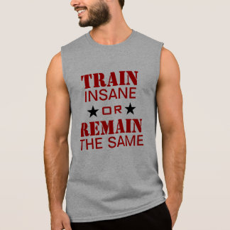 Workout Motivation Sleeveless Shirt