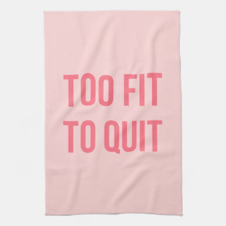 Gym motivational tea towels for Fitted kitchen quotes