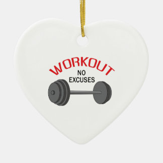 WORKOUT NO EXCUSES CERAMIC ORNAMENT