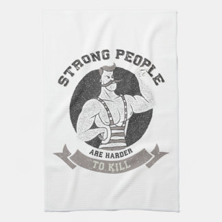 Workout - Strong People Are Harder To Kill Tea Towel