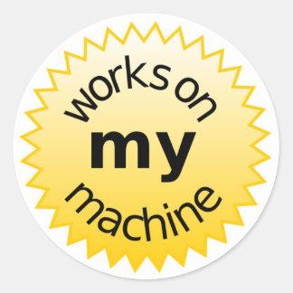 works on my machine round sticker