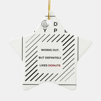 Works Out Loves Donuts Ceramic Ornament