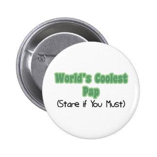 World's Coolest Pap Pinback Button