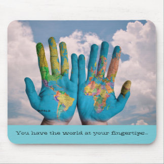 World at Your Fingertips Map Mouse Pad