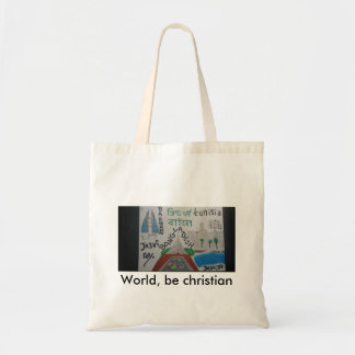 World, be christian bag-Tunisia/Bahrain/bangladesh Budget Tote Bag
