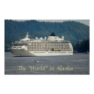 World cruise ship in AK Poster
