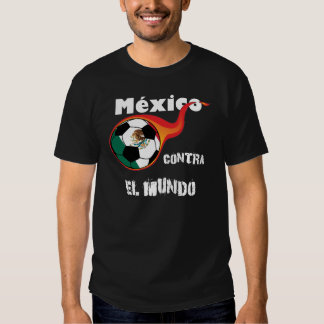 World Cup - Mexico vs. The World T-shirts