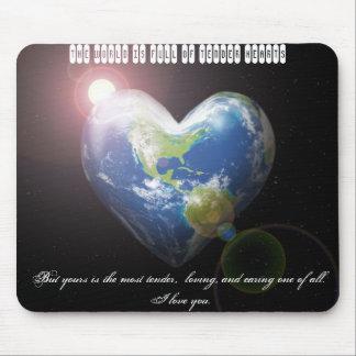 World Full Of Tender Hearts Mousepad