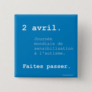 World Journée of the autism swipes in 15 Cm Square Badge