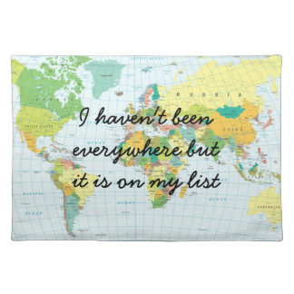 World Map - I haven't been everywhere... Placemat
