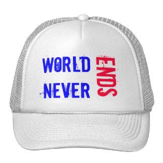 WORLD NEVER ENDS CAP