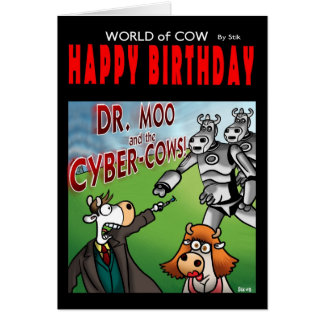 World of cow birthday card - Dr Moo