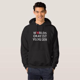 World Okayest Vlogger Hoodie