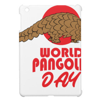 World Pangolin Day - Appreciation Day Case For The iPad Mini