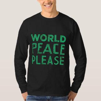 World Peace Please T-Shirt