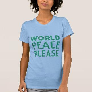 World Peace Please T-shirts