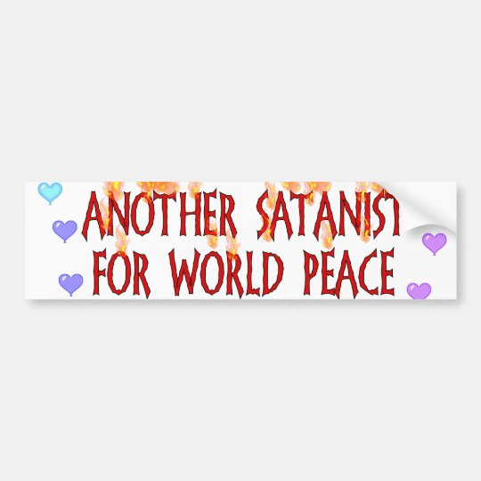 World Peace Satanist Bumper Sticker