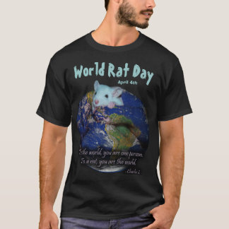 World Rat Day Shirt, version 2 T-Shirt