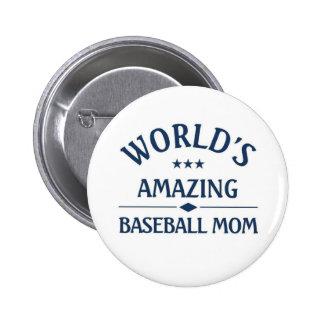World s amazing Baseball Mom Button