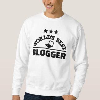 World's best blogger sweatshirt