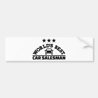 World's best car salesman bumper sticker