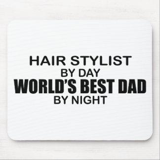 World s Best Dad - Hair Stylist Mousepads