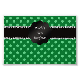 World s best daughter green polka dots photographic print
